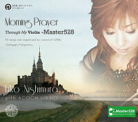 【楽天ブックス先行独占販売】Morning Prayer Through My Violin -Master528