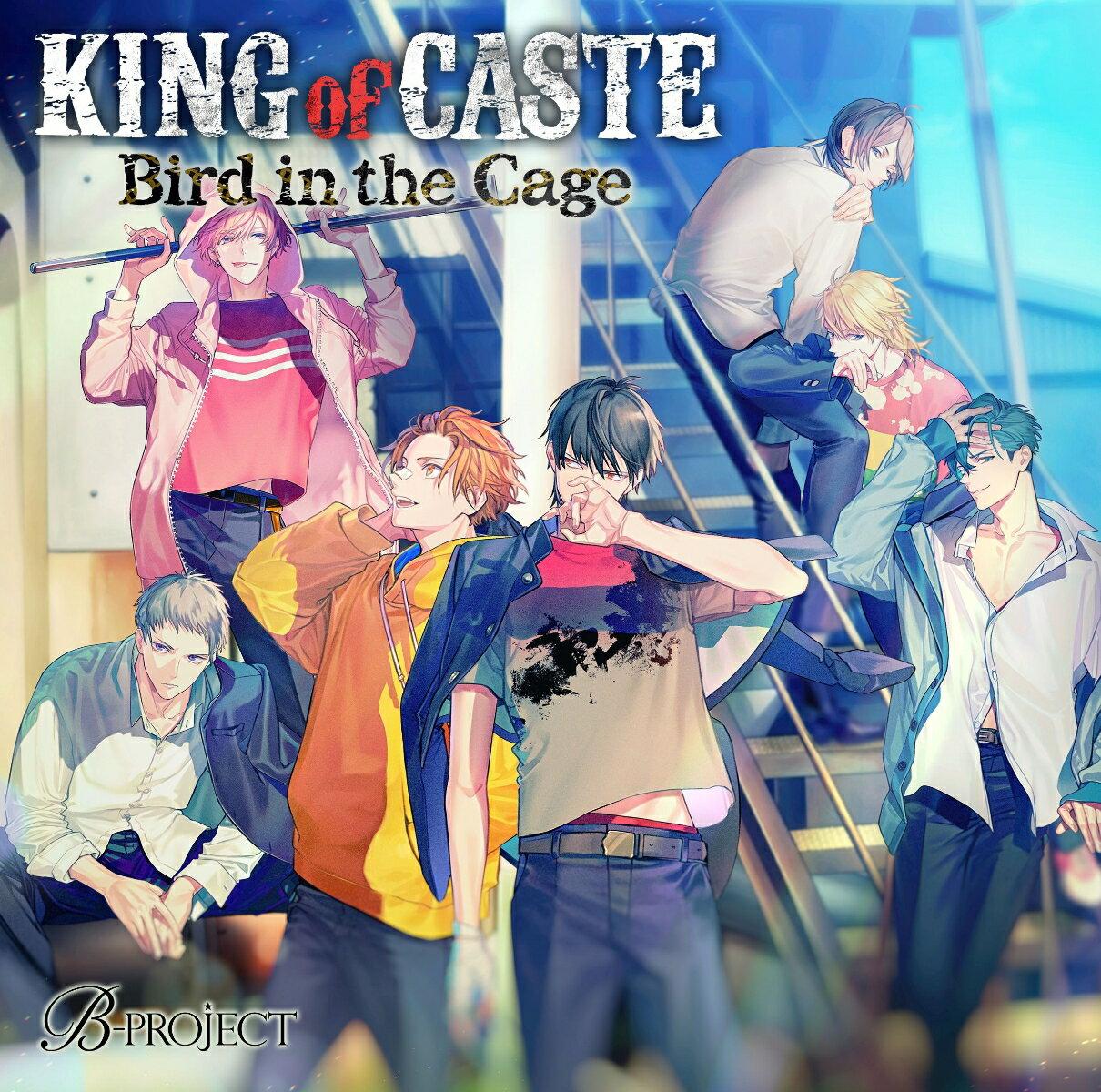 アニメソング, その他 KING of CASTE Bird in the Cagever (A5) B-PROJECT