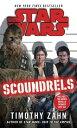 Scoundrels: Star Wars Legends SCOUNDRELS SW LEGENDS (Star Wars - Legends) [ Timothy Zahn ]