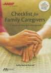 ABA/AARP Checklist for Family Caregivers: A Guide to Making It Manageable ABA/AARP CHECKLIST FOR FAMILY [ Sally Balch Hurme ]
