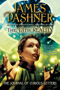 The Journal of Curious Letters 13TH REALITY BK01 JOURNAL OF C (13th Reality (Quality)) [ James Dashner ]