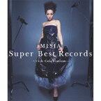 Super Best Records -15th Celebration- [ MISIA ]