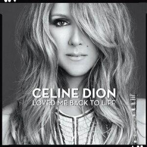 【楽天ブックスなら送料無料】【輸入盤】Loved Me Back To Life [ Celine Dion ]