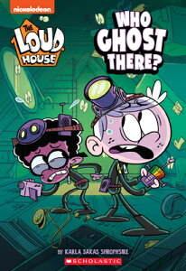 Who Ghost There? (the Loud House: Chapter Book), Volume 1 WHO GHOST THERE (THE LOUD HOUS [ Karla Sakas Shropshire ]