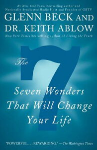 The 7 Wonders That Will Change Your Life 7 WONDERS THAT WILL CHANGE YOU [ Glenn Beck ]