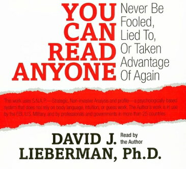 You Can Read Anyone: Never Be Fooled, Lied To, or Taken Advantage of Again YOU CAN READ ANYONE 3D [ David J. Lieberman ]