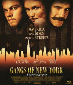 ギャング・オブ・ニューヨーク【Blu-ray】 [ レオナルド・ディカプリオ ]