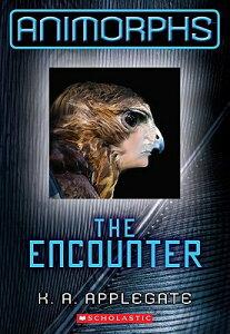The Encounter (Animorphs #3), Volume 3 ENCOUNTER (ANIMORPHS #3) V03 (Animorphs) [ K. a. Applegate ]