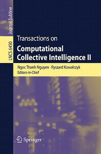 Transactions on Computational Collective Intelligence II TRANSACTIONS ON COMPUTATIONAL (Lecture Notes in Computer Science: Journal Subline) [ Ngoc Thanh Nguyen ]