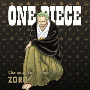 アニメソング, その他 ONE PIECE Character Song Album ZORO (V.A.)