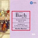 J.S.バッハ:管弦楽組曲第2番、第3番&第4番 [ ネヴィル・マリナー ]