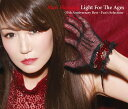 Light For The Ages -35th Anniversary Best〜Fan's Selection- [ 浜田麻里 ]