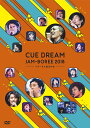 CUE DREAM JAM-BOREE 2018 -リキーオ...