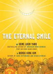 The Eternal Smile: Three Stories ETERNAL SMILE [ Gene Luen Yang ]