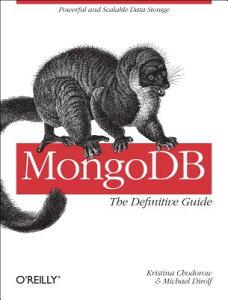 【送料無料】MongoDB: The Definitive Guide