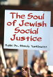The Soul of Jewish Social Justice [ Shmuly Yanklowitz ]
