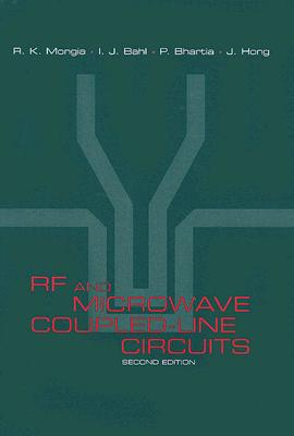 RF and Microwave Coupled-Line Circuits RF & MICROWAVE COUPLED LINE-2E [ R. K. Mongia ]