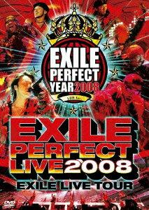 "EXILE LIVE TOUR ""EXILE PERFECT LIVE 2008""/EXILE [ EXILE ]"
