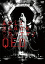"Acid Black Cherry 2009 tour ""Q.E.D. [ Acid Black Cherry ]"