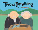 Two of Everything 2 OF EVERYTHING [ Lily Toy Hong ]