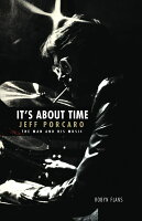 ジェフ・ポーカロ その人生と音楽(仮) It's About Time: Jeff Porcaro - The Man and His Music