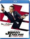 ジョニー・イングリッシュ アナログの逆襲【Blu-ray】 [ ローワン・アトキンソン ]