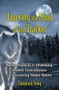楽天ブックスで買える「Entering the Mind of the Tracker: Native Practices for Developing Intuitive Consciousness and Discov ENTERING THE MIND OF TRACKER [ Tamarack Song ]」の画像です。価格は3,888円になります。