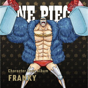 ONE PIECE Character Song Album FRANKY画像