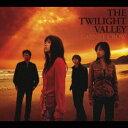 THE TWILIGHT VALLEY [ GARNET CROW ]