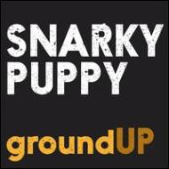 【輸入盤】Ground Up [ Snarky Puppy ]