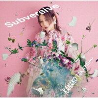 Subversive (初回限定盤 CD+Blu-ray)