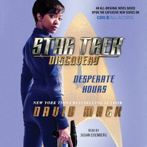 Star Trek: Discovery: Desperate Hours ST DISCOVERY DESPERATE HOURS D (Star Trek) [ David Mack ]