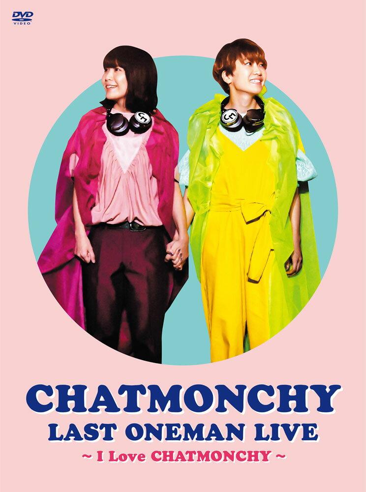 邦楽, ロック・ポップス CHATMONCHY LAST ONEMAN LIVE I Love CHATMONCHY