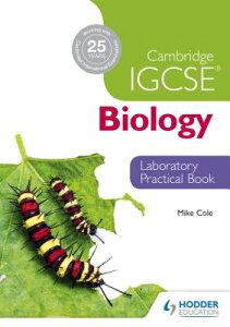 Cambridge Igcse Biology Laboratory Practical Book CAMBRIDGE IGCSE BIOLOGY LAB PR [ Mike Cole ]
