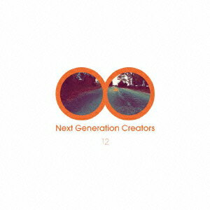 Next Generation Creators #12画像
