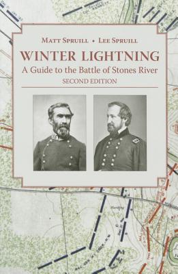 洋書, SOCIAL SCIENCE Winter Lightning: A Guide to the Battle of Stones River WINTER LIGHTNING 3E Matt Spruill, IV