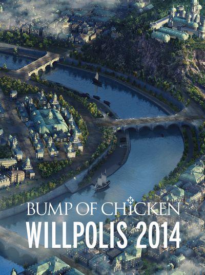 『BUMP OF CHICKEN「WILLPOLIS 2014」』 [2DVD]【初回限定盤】