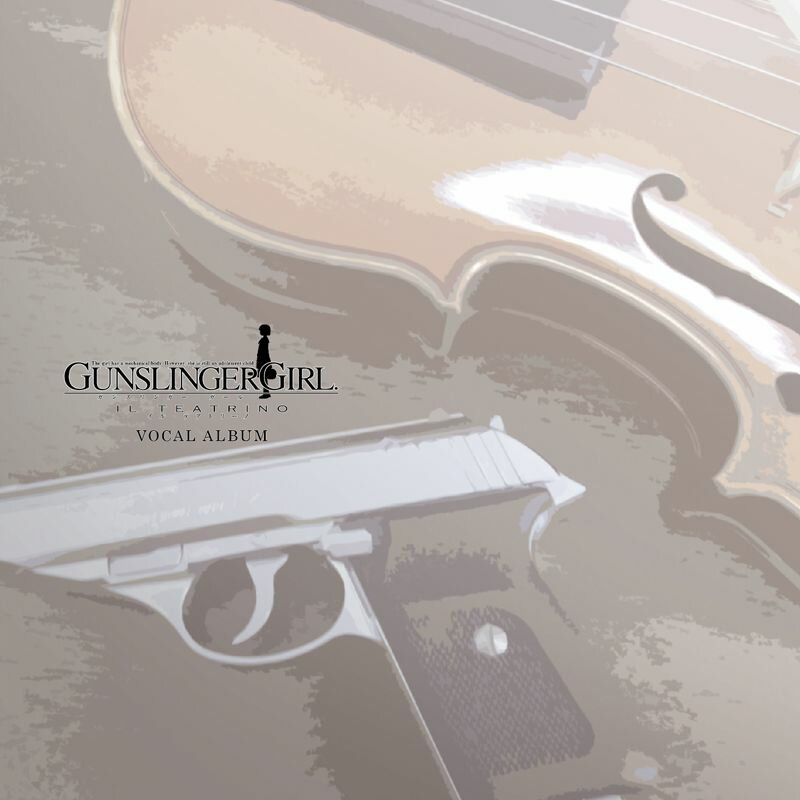 GUNSLINGER GIRL -IL TEATRINO- VOCAL ALBUM画像