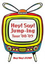 Hey!Say!Jump-ing Tour '08-'09 [ Hey! Say! JUMP ]