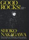 GOOD ROCKS!(Vol.55) GOOD MUSIC CULTURE MAGAZI 中川翔子 大森靖子 SiM 赤い公園 [ ロックスエンタテインメント ]