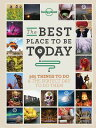 The Best Place to Be Today: 365 Things to Do & …