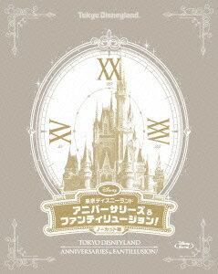 東京ディズニーランド アニバーサリーズ&ファンティリュージョン!<ノーカット版>【Blu-ray】 [ (ディズニー) ]