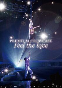 【楽天ブックスならいつでも送料無料】ayumi hamasaki PREMIUM SHOWCASE 〜Feel the love〜 [ ...