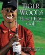 HOW I PLAY GOLF(P) [ TIGER WOODS ]
