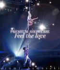ayumi hamasaki PREMIUM SHOWCASE 〜Feel the love〜【Blu-ray】 [ ayumi hamasaki ]