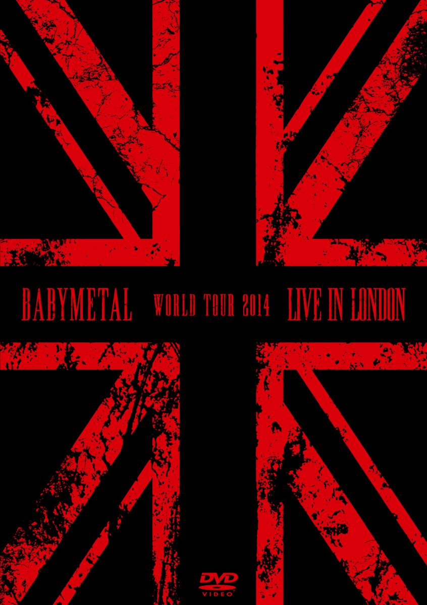 邦楽, ロック・ポップス LIVE IN LONDON -BABYMETAL WORLD TOUR 2014- BABYMETAL