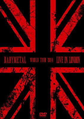 【楽天ブックスならいつでも送料無料】LIVE IN LONDON -BABYMETAL WORLD TOUR 2014- [ BABYMETAL ]