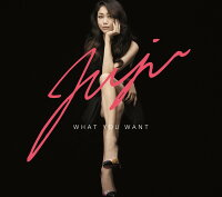 WHAT YOU WANT (初回限定盤 CD+DVD)