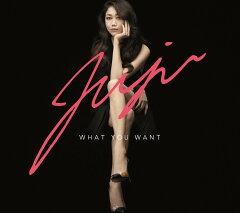 【楽天ブックスならいつでも送料無料】WHAT YOU WANT (初回限定盤 CD+DVD) [ JUJU ]