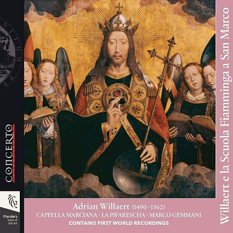 【輸入盤】Willaert E La Scuola Fiamminga A San Marco: Gemmani / La Pifarescha Cappella Marciana画像